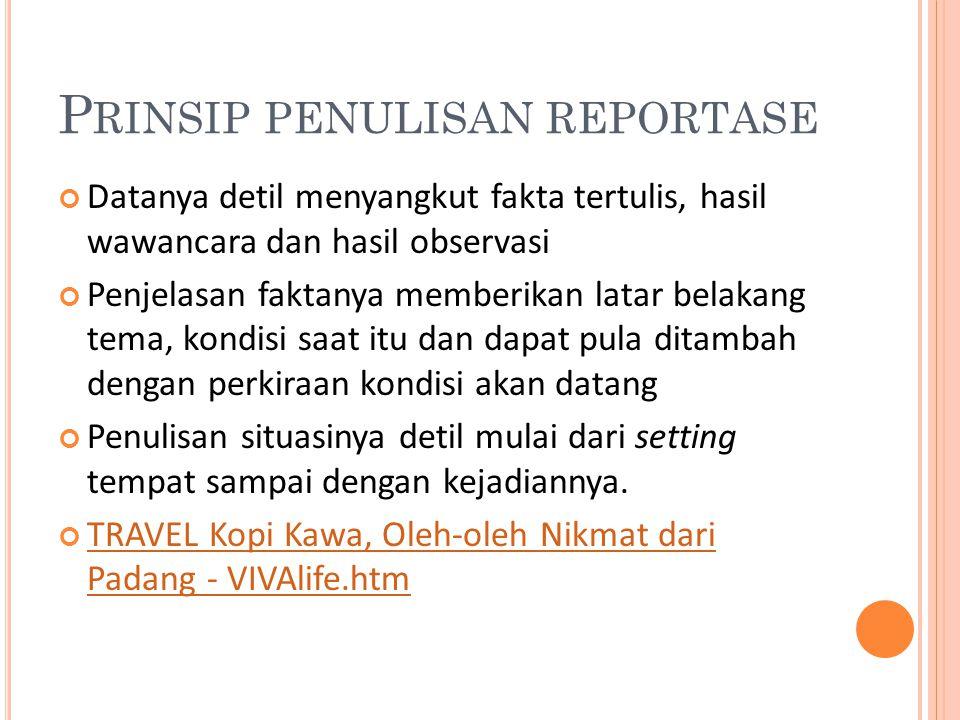 Prinsip penulisan reportase