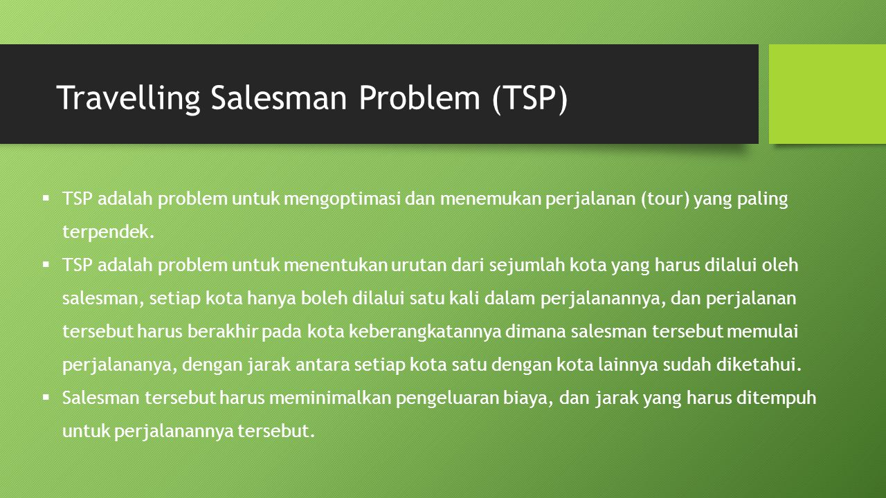 Travelling Salesman Problem (TSP)
