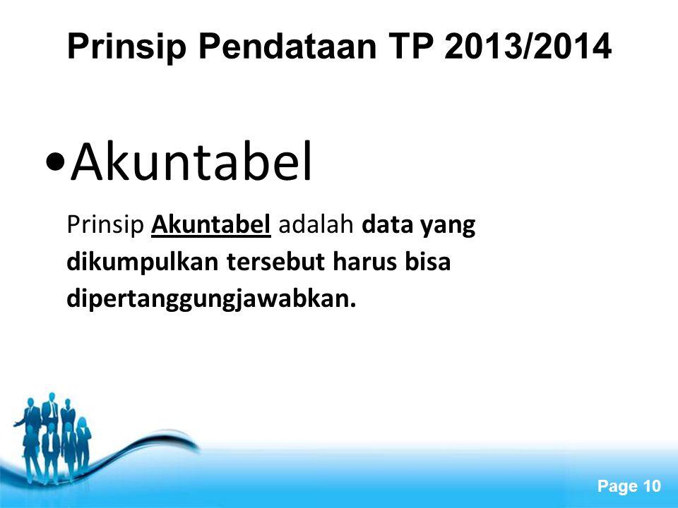 Akuntabel Prinsip Pendataan TP 2013/2014