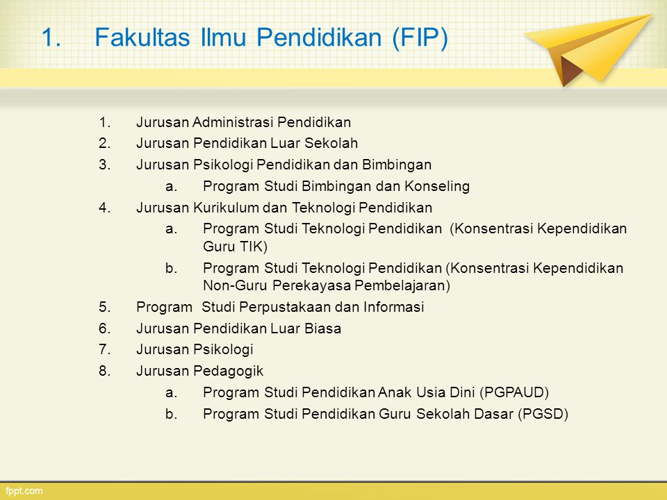 Fakultas Ilmu Pendidikan (FIP)