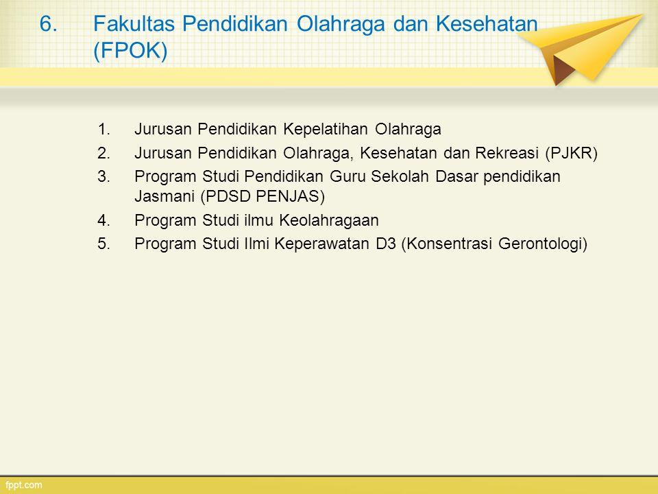 Fakultas Pendidikan Olahraga dan Kesehatan (FPOK)