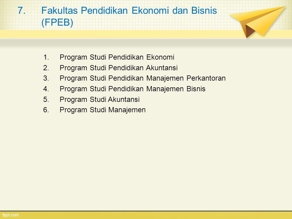 Fakultas Pendidikan Ekonomi dan Bisnis (FPEB)
