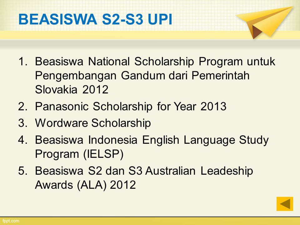 BEASISWA S2-S3 UPI Beasiswa National Scholarship Program untuk Pengembangan Gandum dari Pemerintah Slovakia 2012.
