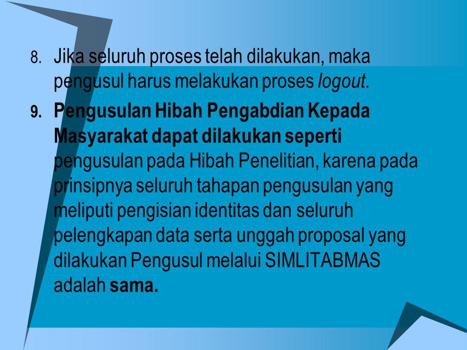 Jika seluruh proses telah dilakukan, maka pengusul harus melakukan proses logout.