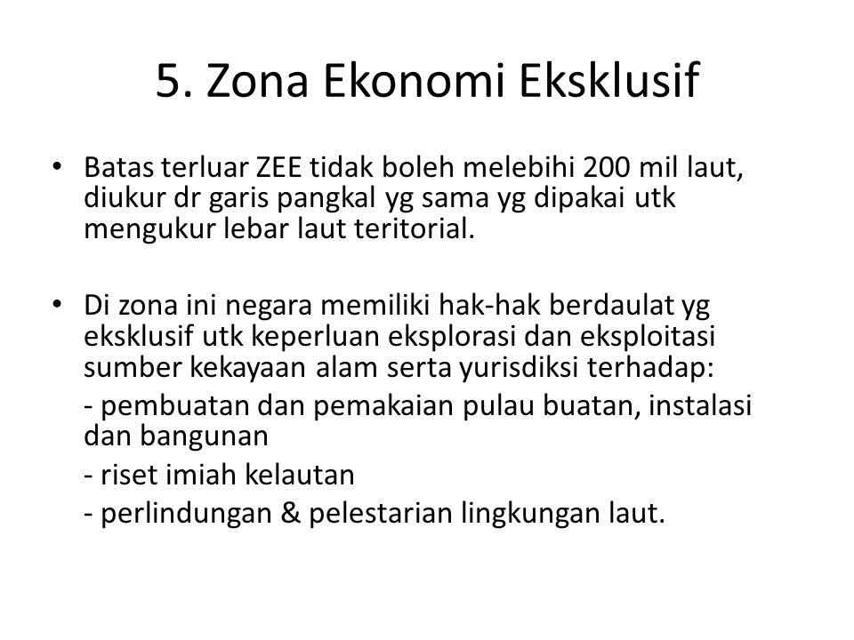 5. Zona Ekonomi Eksklusif