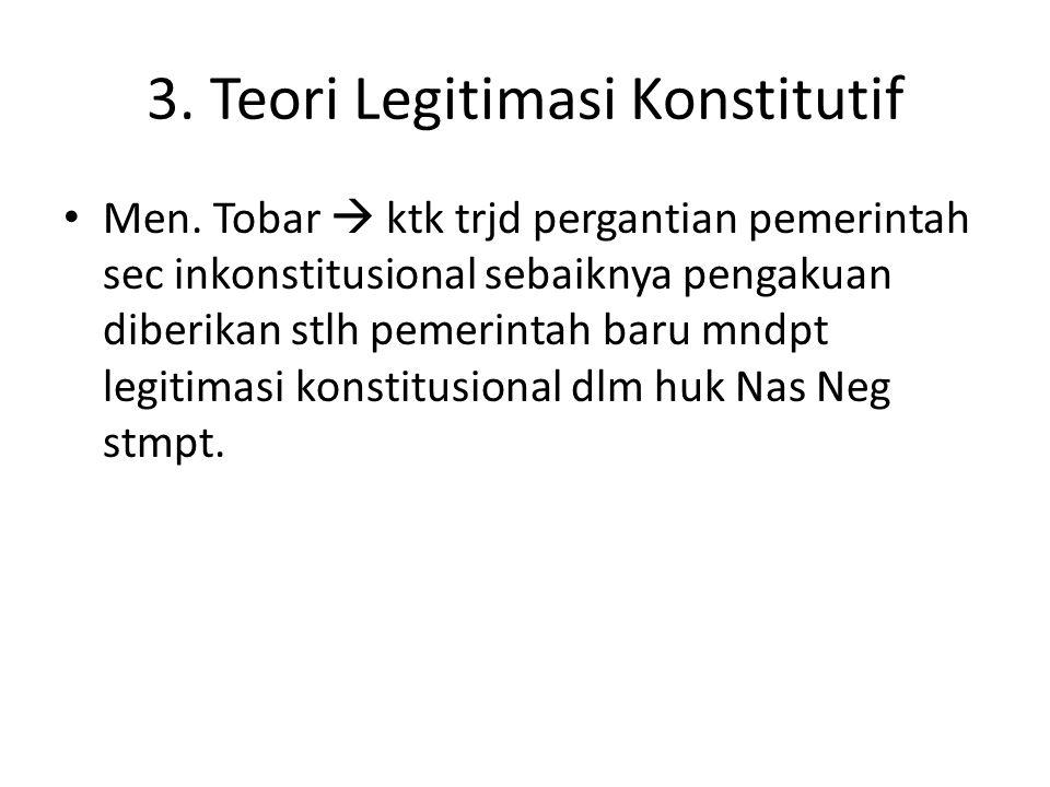 3. Teori Legitimasi Konstitutif