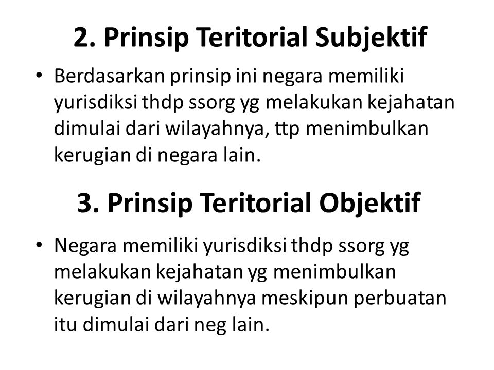 2. Prinsip Teritorial Subjektif