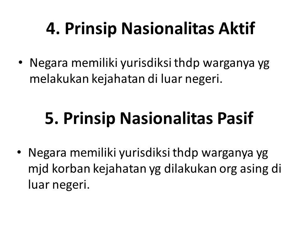 4. Prinsip Nasionalitas Aktif