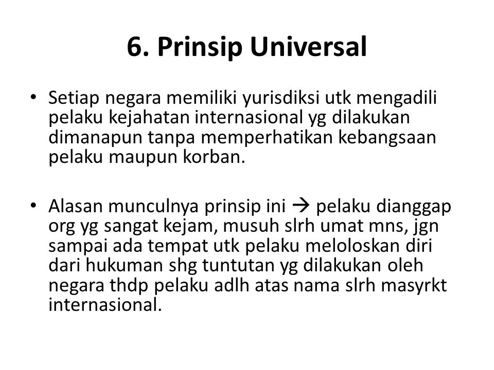 6. Prinsip Universal
