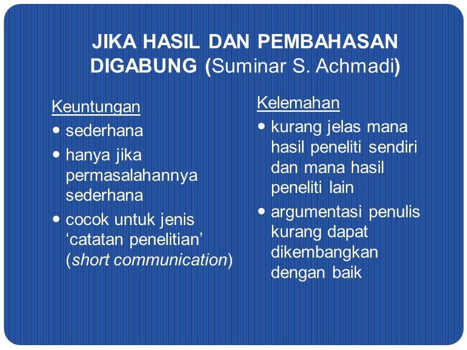 JIKA HASIL DAN PEMBAHASAN DIGABUNG (Suminar S. Achmadi)
