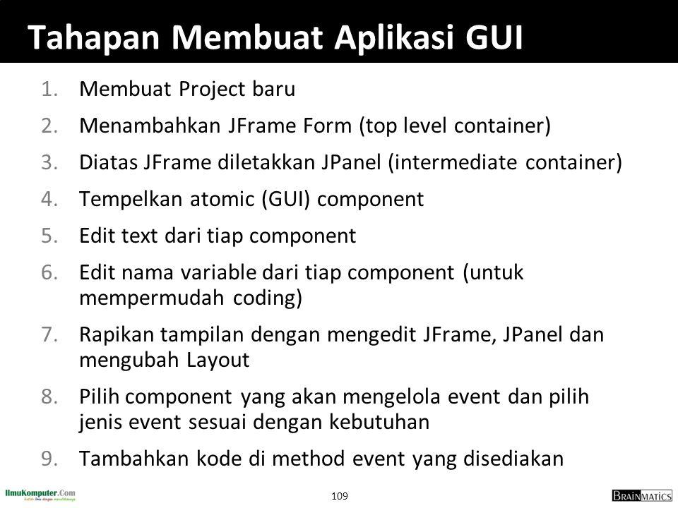 Tahapan Membuat Aplikasi GUI