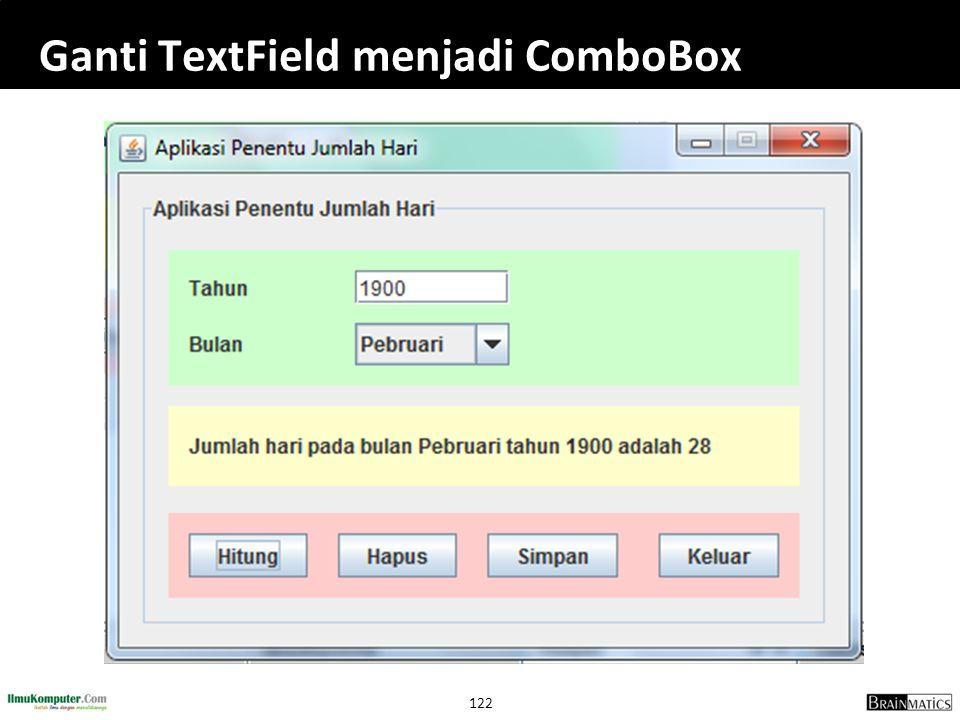 Ganti TextField menjadi ComboBox
