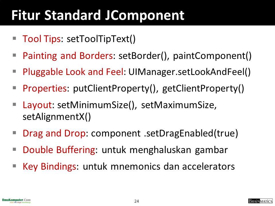 Fitur Standard JComponent