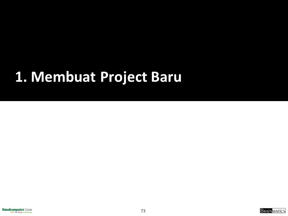1. Membuat Project Baru