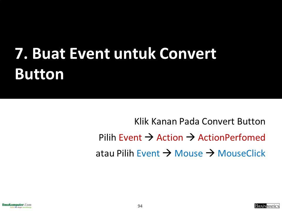 7. Buat Event untuk Convert Button