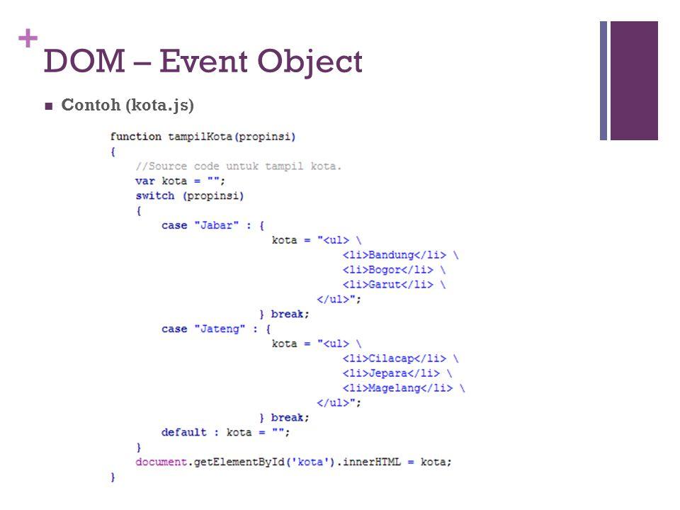 DOM – Event Object Contoh (kota.js)