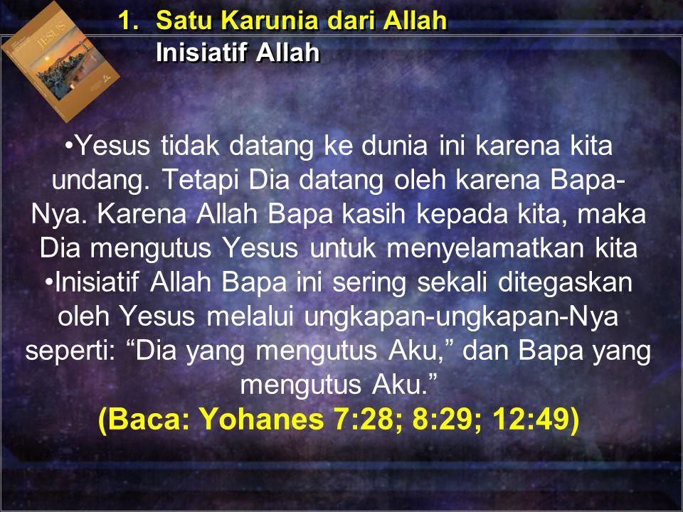 1. Satu Karunia dari Allah