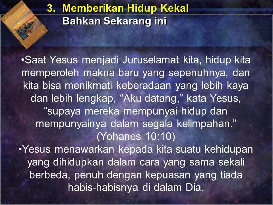 3. Memberikan Hidup Kekal