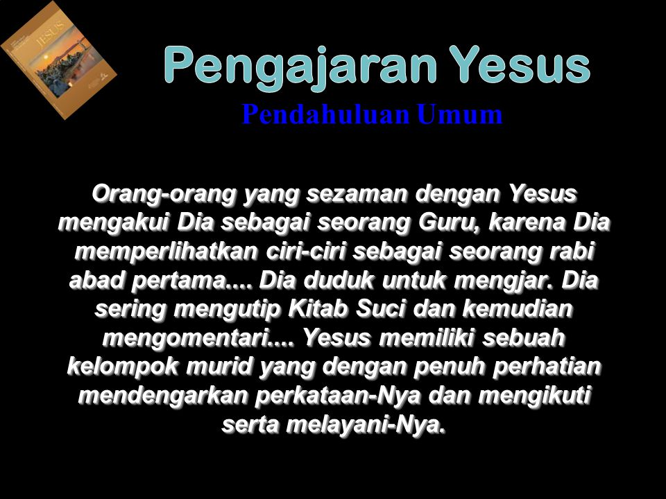 Pengajaran Yesus Pendahuluan Umum