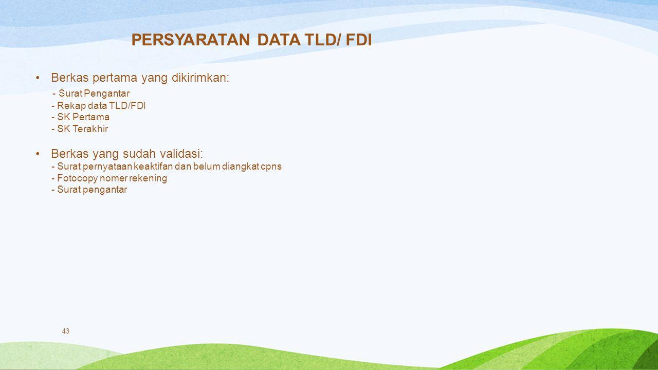 PERSYARATAN DATA TLD/ FDI