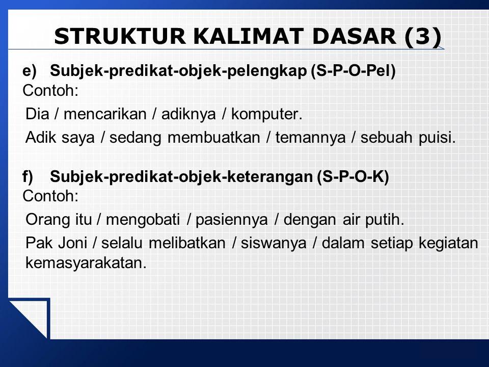 STRUKTUR KALIMAT DASAR (3)