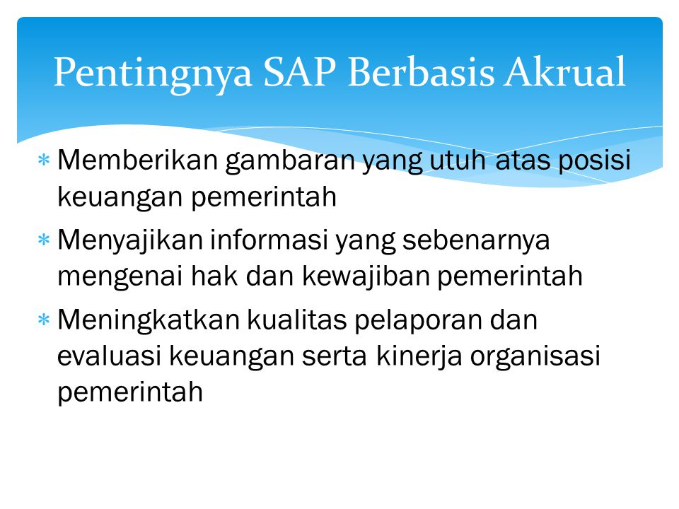 Pentingnya SAP Berbasis Akrual
