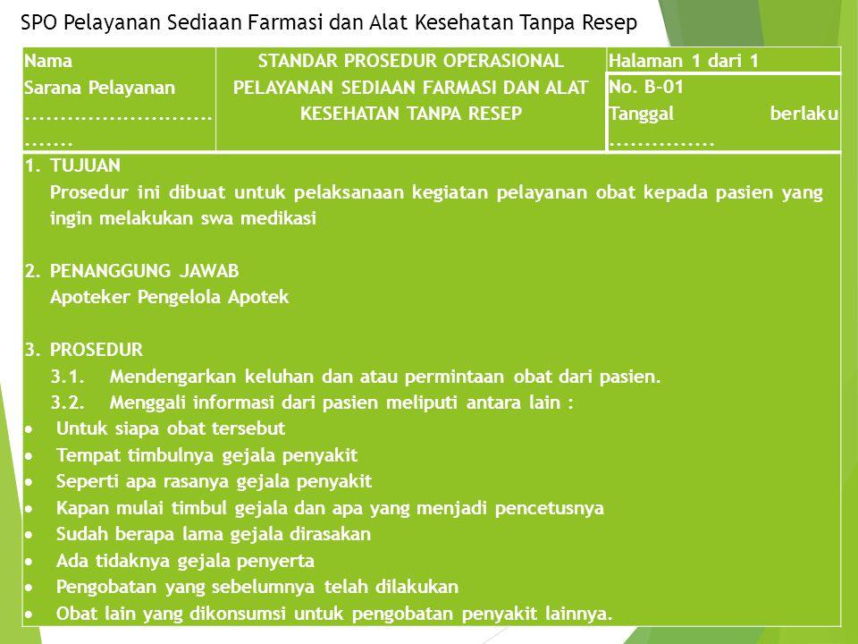 SPO Pelayanan Sediaan Farmasi dan Alat Kesehatan Tanpa Resep
