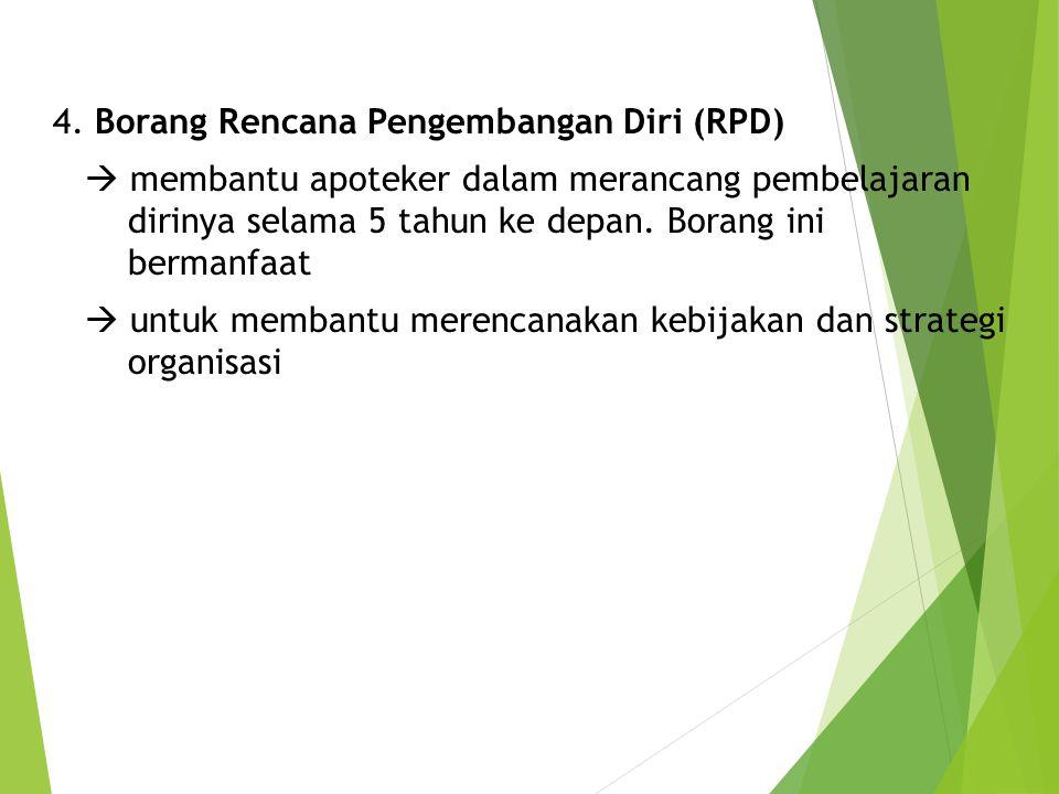 4. Borang Rencana Pengembangan Diri (RPD)