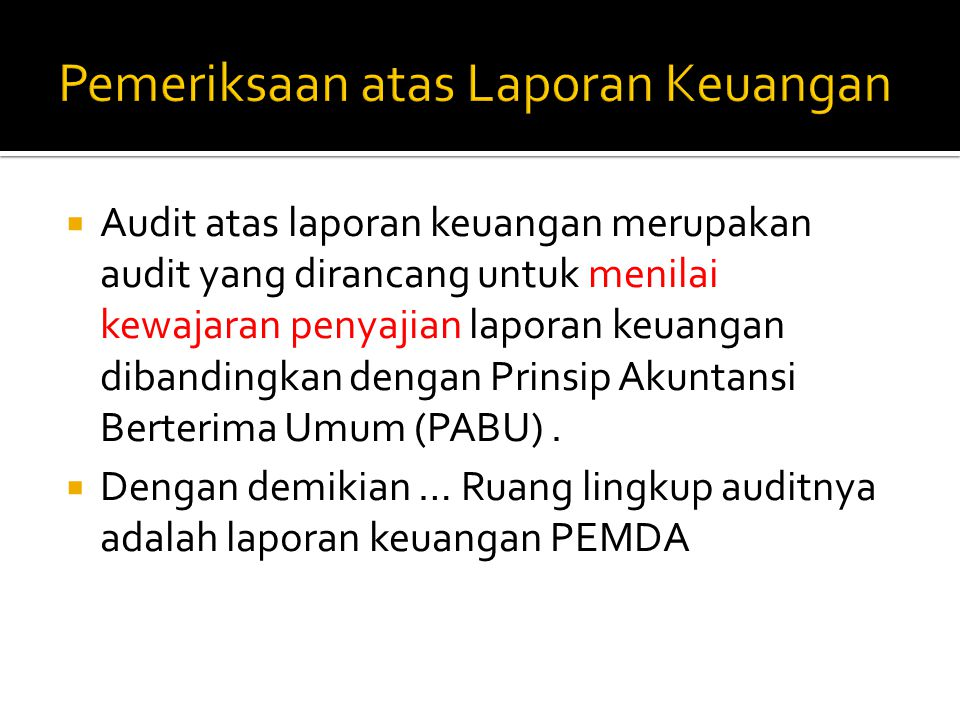 Pemeriksaan atas Laporan Keuangan