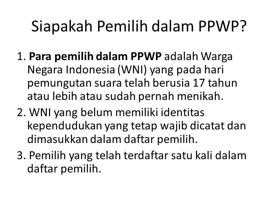Siapakah Pemilih dalam PPWP
