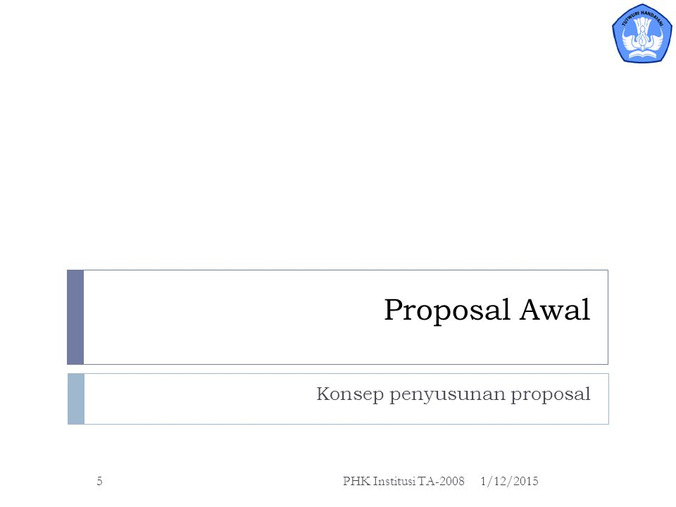 Konsep penyusunan proposal