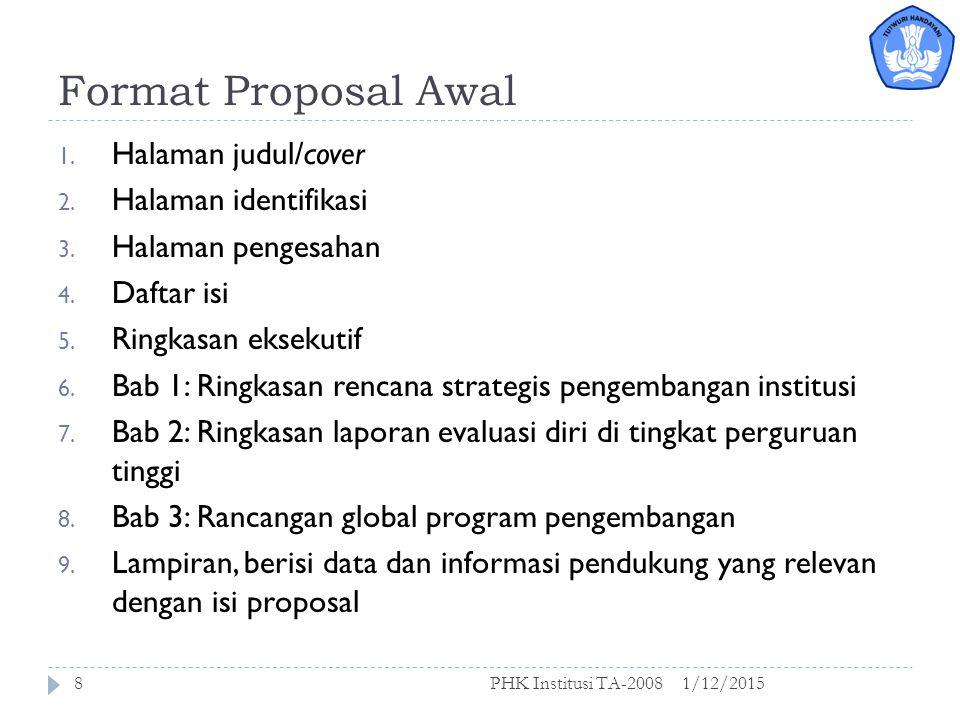 Format Proposal Awal Halaman judul/cover Halaman identifikasi