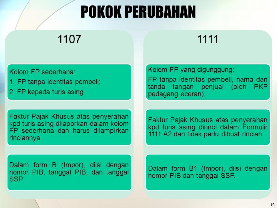 POKOK PERUBAHAN 1107 1111 Kolom FP yang digunggung: