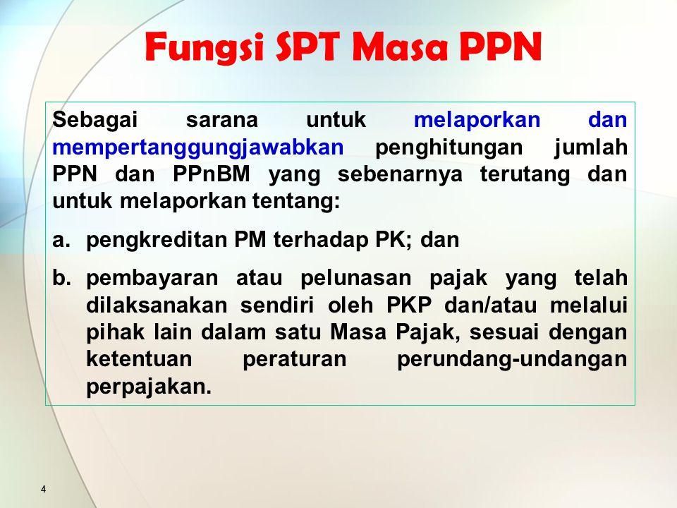 Fungsi SPT Masa PPN