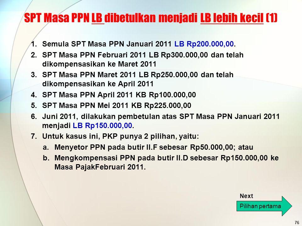 SPT Masa PPN LB dibetulkan menjadi LB lebih kecil (1)