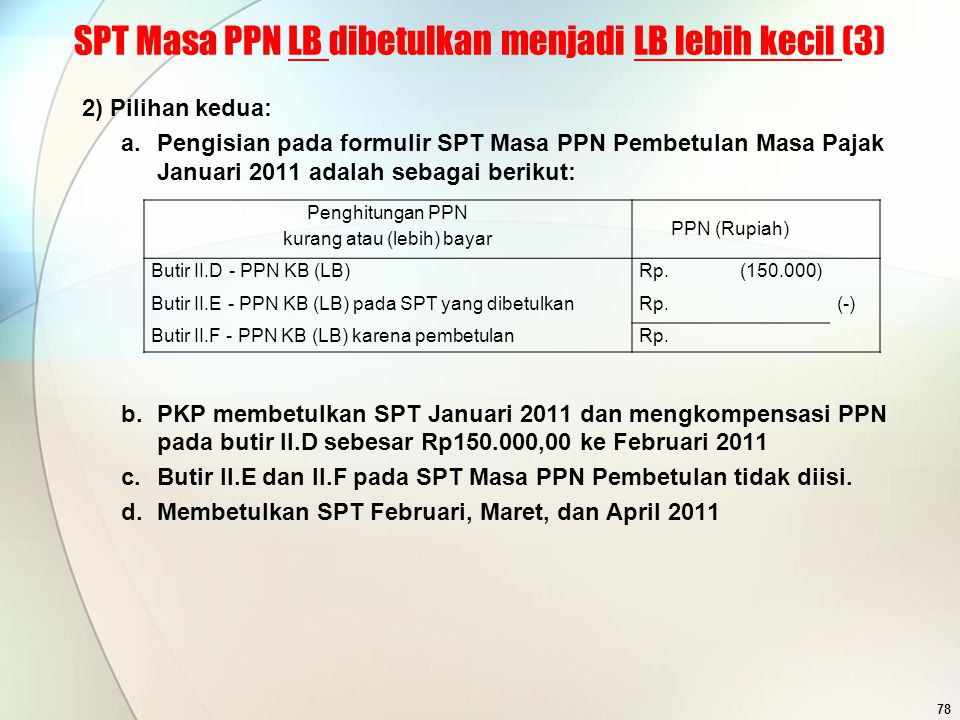 SPT Masa PPN LB dibetulkan menjadi LB lebih kecil (3)
