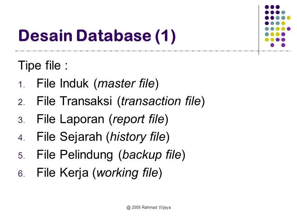 Desain Database (1) Tipe file : File Induk (master file)