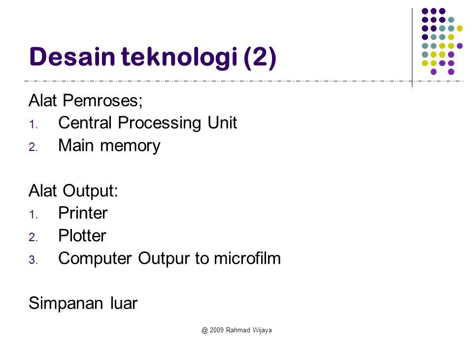 Desain teknologi (2) Alat Pemroses; Central Processing Unit