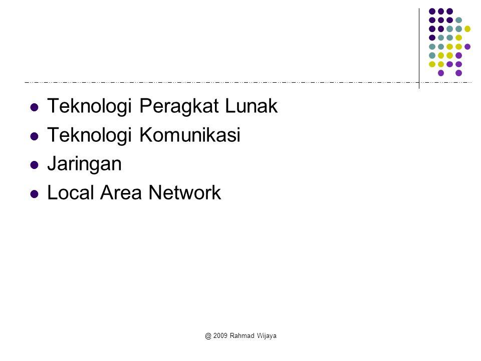 Teknologi Peragkat Lunak Teknologi Komunikasi Jaringan
