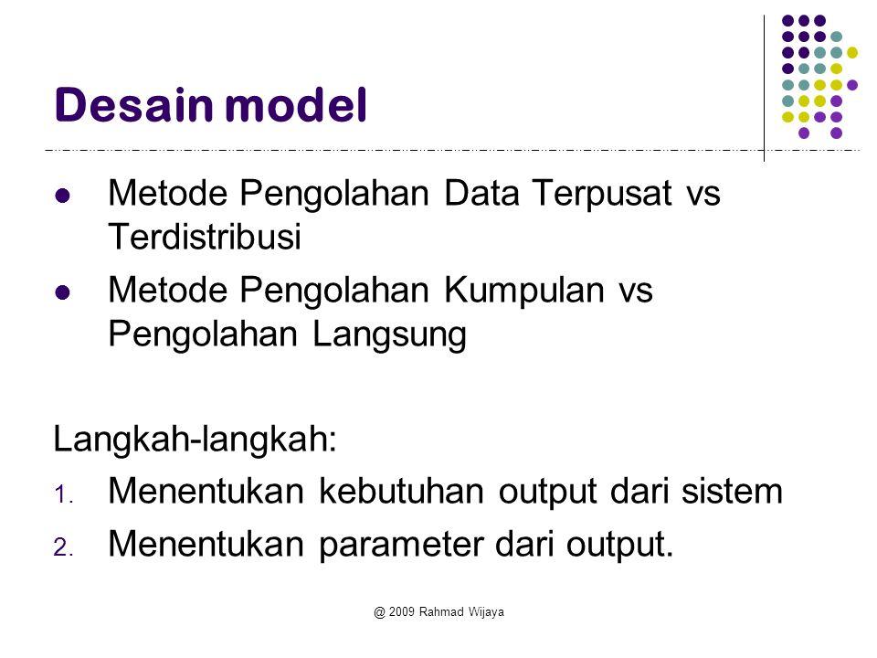Desain model Metode Pengolahan Data Terpusat vs Terdistribusi