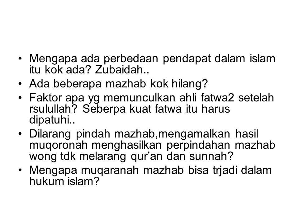 Mengapa ada perbedaan pendapat dalam islam itu kok ada Zubaidah..