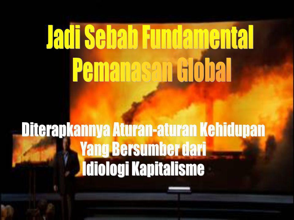 Jadi Sebab Fundamental Pemanasan Global