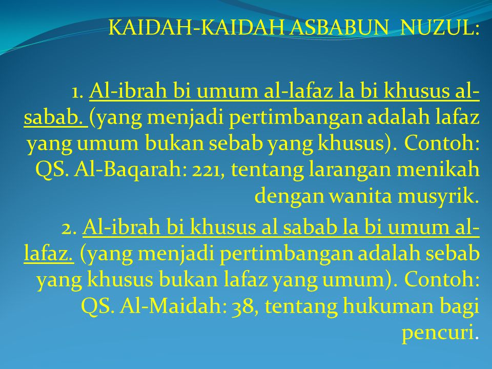 KAIDAH-KAIDAH ASBABUN NUZUL: