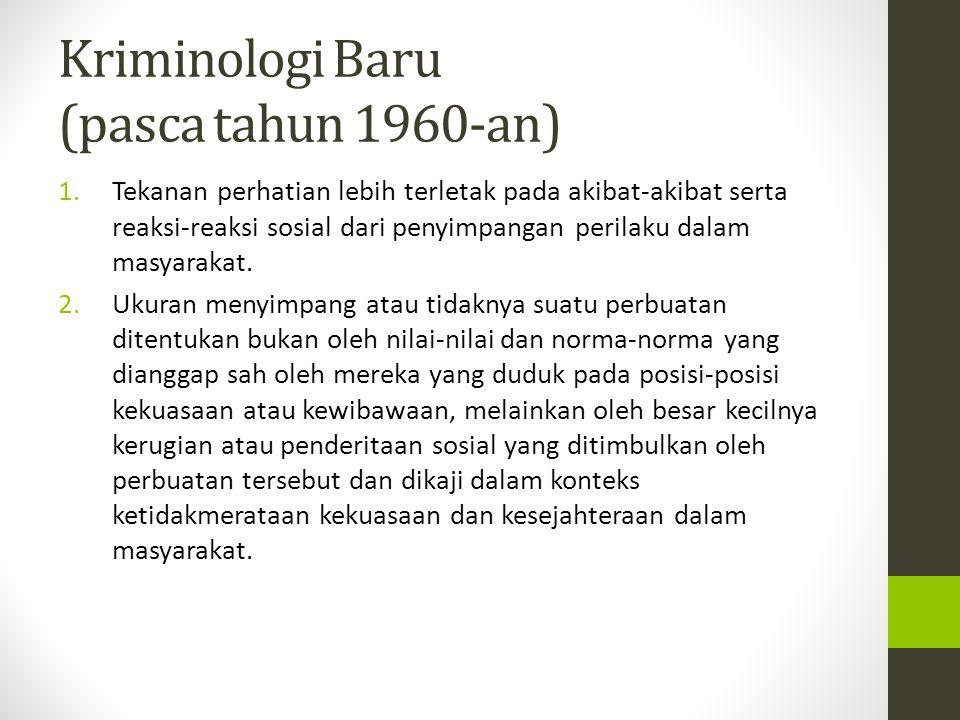 Kriminologi Baru (pasca tahun 1960-an)