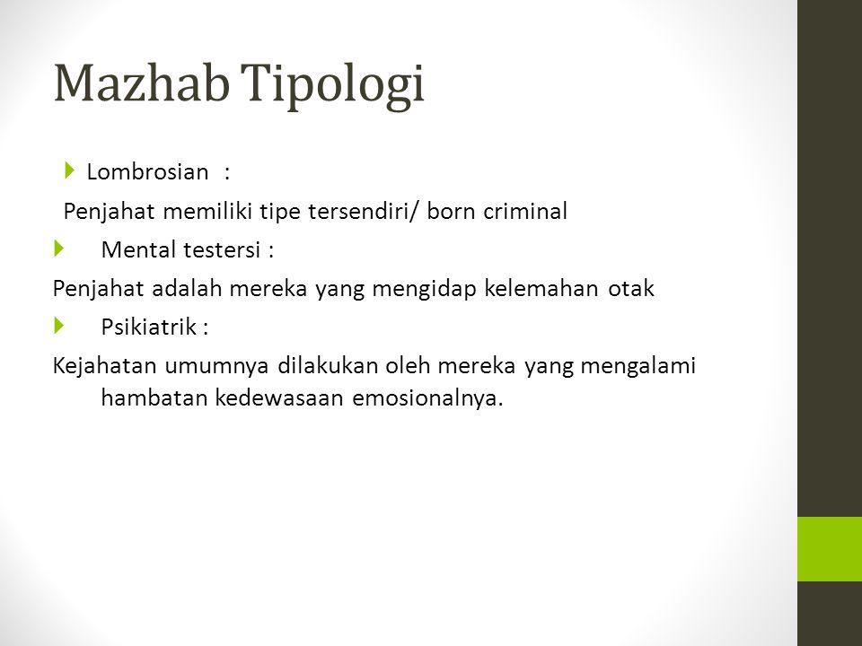 Mazhab Tipologi Lombrosian :
