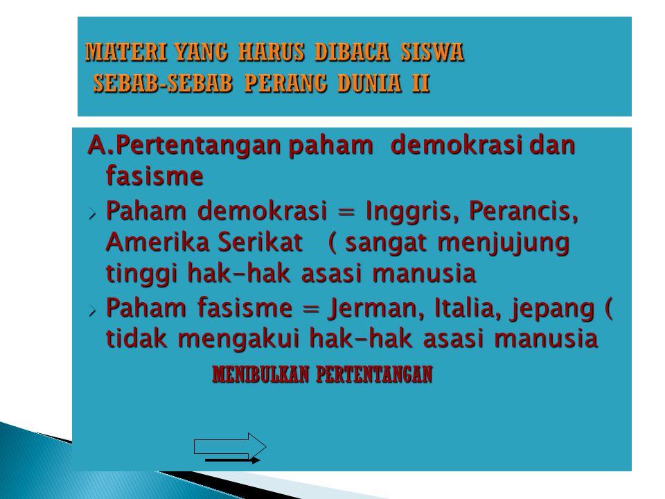 MATERI YANG HARUS DIBACA SISWA SEBAB-SEBAB PERANG DUNIA II
