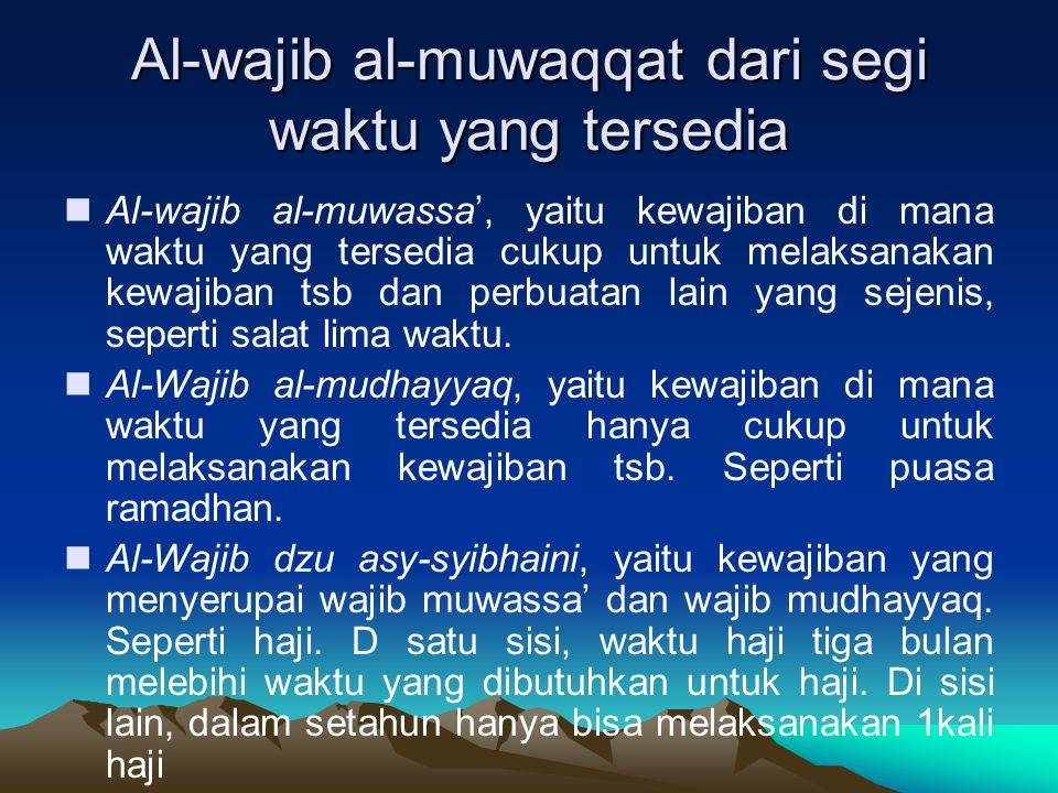 Al-wajib al-muwaqqat dari segi waktu yang tersedia