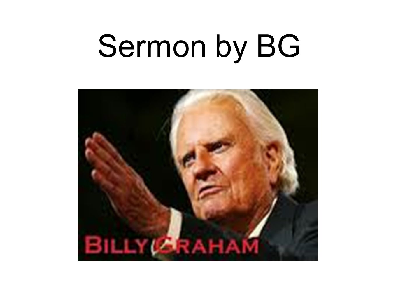 Sermon by BG