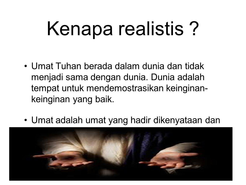 Kenapa realistis