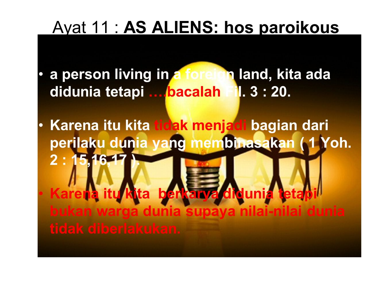 Ayat 11 : AS ALIENS: hos paroikous